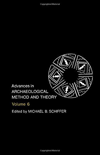 9780120031061: Advances in Archaeological Method and Theory: v.6: Vol 6 (Advances in Archaeological Method & Theory)