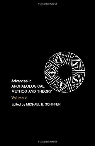 9780120031085: Advances in Archaeological Method and Theory, Vol. 8