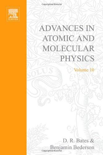 9780120038107: Advances in Atomic & Molecular Physics, Vol. 10