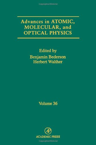 9780120038367: Advances in Atomic, Molecular, and Optical Physics, Volume 36 (Vol.36)
