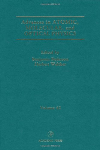 9780120038428: Advances in Atomic, Molecular, and Optical Physics, Volume 42 (Advances in Atomic, Molecular, & Optical Physics)