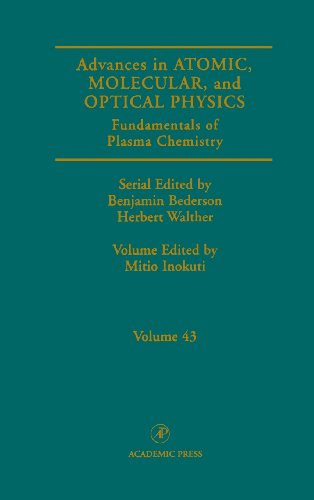 9780120038435: Fundamentals of Plasma Chemistry, Volume 43 (Advances in Atomic, Molecular, & Optical Physics)