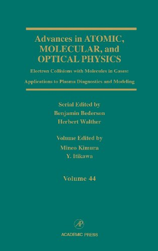 Advances in Atomic, Molecular, and Optical Physics, Volume 44: Electron Collisions with Molecules ...