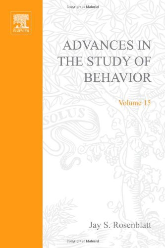 Advances in the Study of Behavior V 15: Rosenblatt, Jay S.; Beer, Colin; Busnel, Marie-Claire; ...