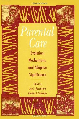 9780120045259: Advances in the Study of Behavior, Volume 25: Parental Care