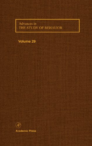 9780120045297: Advances in the Study of Behavior, Volume 29