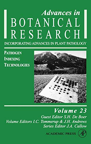 9780120059232: Pathogen Indexing Technologies, Volume 23 (Advances in Botanical Research)