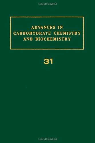 9780120072316: Advances in Carbohydrate Chemistry and Biochemistry, Vol. 31 (v. 31)