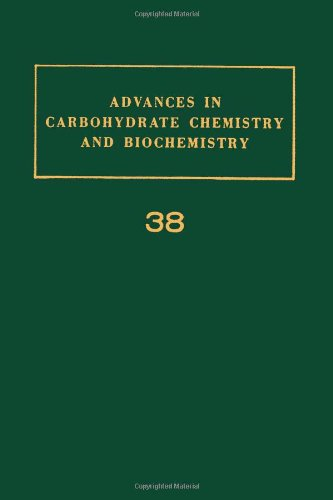 9780120072385: Advances in Carbohydrate Chemistry and Biochemistry, Vol. 38 (v. 38)