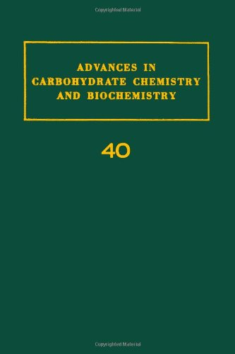 Advances in Carbohydrate Chemistry and Biochemistry, Vol. 40 (v. 40)
