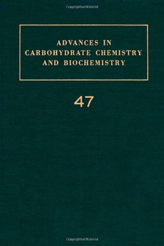 9780120072477: Advances in Carbohydrate Chemistry and Biochemistry: v. 47