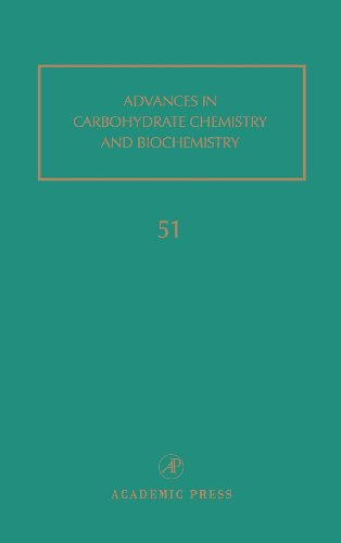 9780120072514: Advances in Carbohydrate Chemistry and Biochemistry, Vol. 51