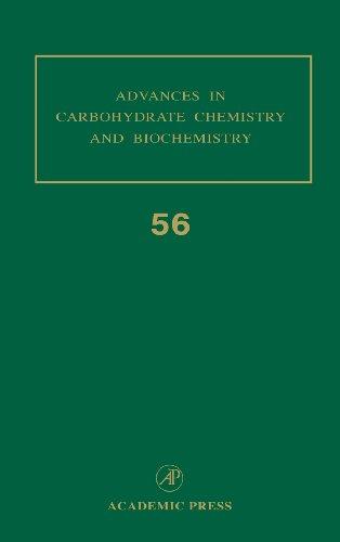 Advances in Carbohydrate Chemistry and Biochemistry Volume 56: Horton, Derek