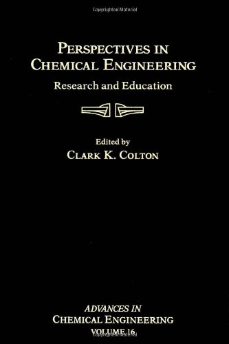9780120085163: Advances in Chemical Engineering: Perspectives in Chemical Engineering - Research and Education v. 16