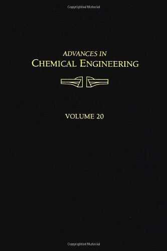 9780120085200: Advances in Chemical Engineering: Fast Fluidization v.20: Fast Fluidization Vol 20