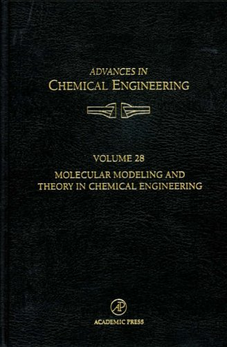 9780120085286: Molecular Modeling and Theory in Chemical Engineering: Vol 28 (Advances in Chemical Engineering)