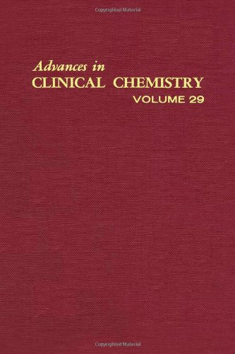 9780120103294: ADVANCES IN CLINICAL CHEMISTRY VOL 29, Volume 29