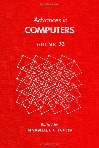 9780120121328: Advances in Computers, Vol. 32