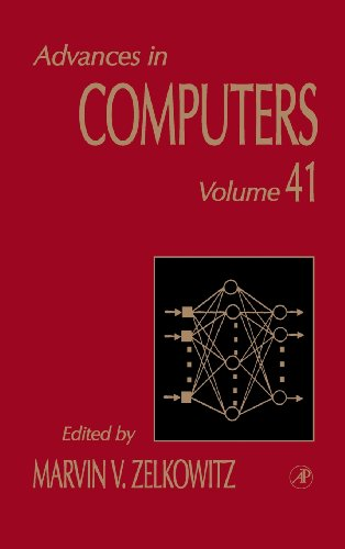 Advances in Computers: Volume 41: Zelkovitz, Marvin W. Ed.