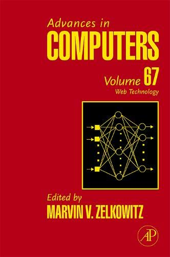 9780120121670: Advances in Computers, Volume 67: Web Technology