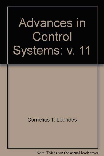 9780120127115: Advances in Control Systems: v. 11