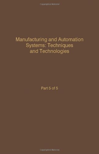 Control and Dynamic Systems: Advances in Theory and Applications Manufacturing and Automation Sys...