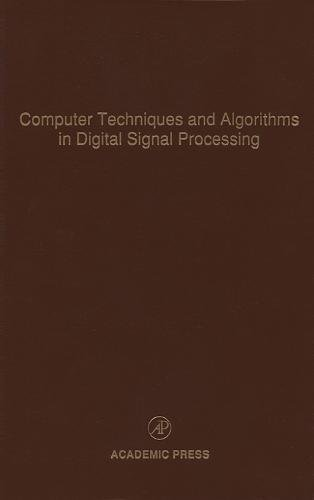 9780120127757: Computer Techniques and Algorithms in Digital Signal Processing, Volume 75: Advances in Theory and Applications (Control and Dynamic Systems)
