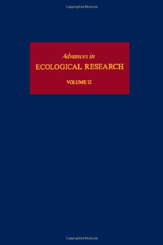 9780120139125: Advances in Ecological Research, Volume 12