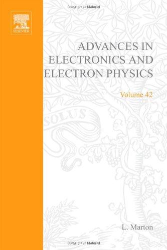 9780120146420: ADVANCES ELECTRONC &ELECTRON PHYSICS V42, Volume 42