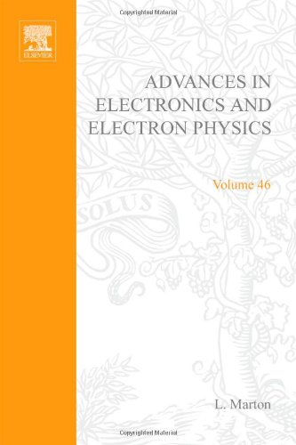 9780120146468: ADVANCES ELECTRONC &ELECTRON PHYSICS V46, Volume 46