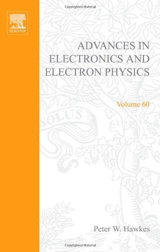 9780120146604: Advances in Electronics and Electron Physics: v. 60