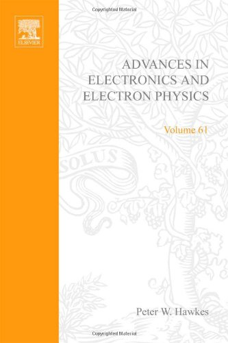 9780120146611: Advances in Electronics and Electron Physics: v. 61