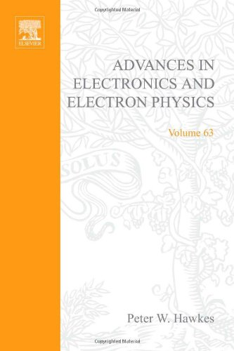 Advances in Electronics and Electron Physics Vol. 63 (Advances in Imaging and Electron Physics): P....