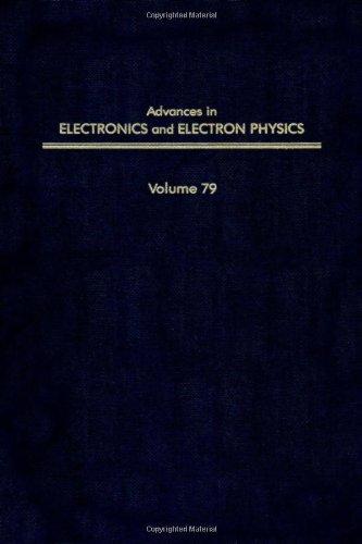 9780120146796: ADV ELECTRONICS ELECTRON PHYSICS V79, Volume 79 (Advances in Imaging and Electron Physics)