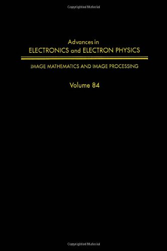 9780120147267: ADV ELECTRONICS ELECTRON PHYSICS V84, Volume 84 (Advances in Imaging and Electron Physics)
