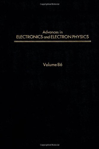 9780120147281: Advances in Electronics and Electron Physics, Vol. 86