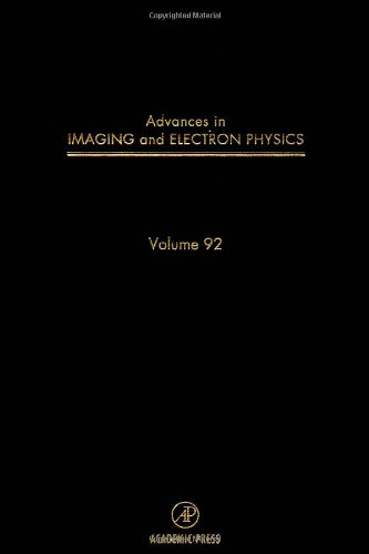 9780120147342: Advances in Imaging and Electron Physics, Volume 92