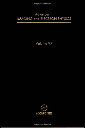 9780120147397: Advances in Imaging and Electron Physics, Volume 97 (Srlances in Imaging & Electron Physics)