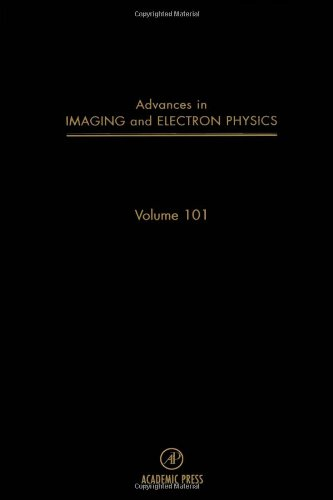 9780120147434: Advances in Imaging and Electron Physics, Volume 101 (Srlances in Imaging & Electron Physics)