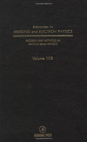 9780120147502: Modern Map Methods in Particle Beam Physics, Volume 108 (Srlances in Imaging & Electron Physics)