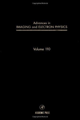 9780120147526: Advances in Imaging and Electron Physics, Volume 110