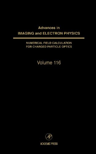 9780120147588: Advances in Imaging and Electron Physics, Volume 116 (Srlances in Imaging & Electron Physics)