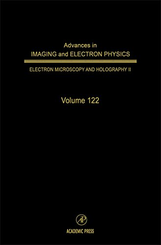 9780120147649: Advances in Imaging & Electron Physics, Volume 122 (Advances in Imaging and Electron Physics)