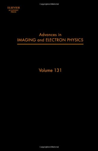 9780120147731: Advances in Imaging and Electron Physics, Volume 131