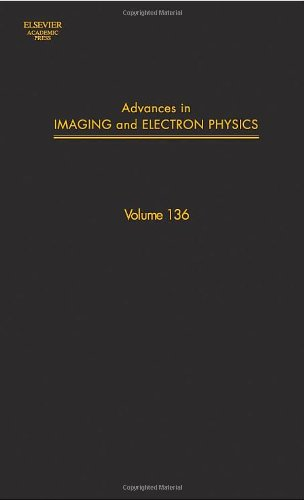 9780120147786: Advances in Imaging and Electron Physics, Volume 136 (Srlances in Imaging & Electron Physics)