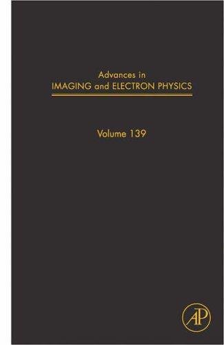 9780120147816: Advances in Imaging and Electron Physics, Volume 139