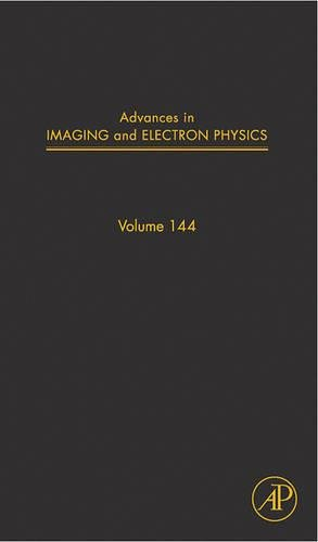 9780120147861: Advances in Imaging and Electron Physics, Volume 144