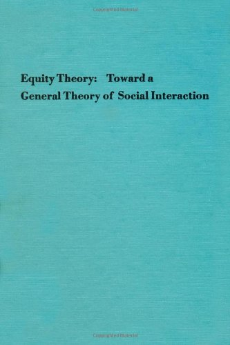 9780120152094: Advances in Experimental Social Psychology: Equity Theory Toward a General Theory Social Interaction