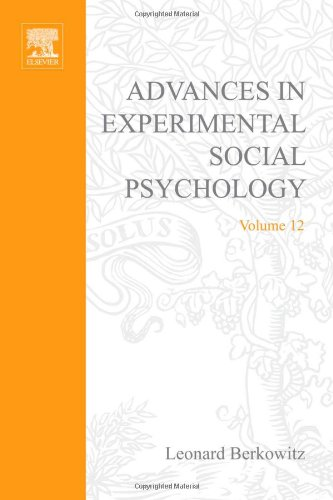 9780120152124: ADV EXPERIMENTAL SOCIAL PSYCHOLOGY,V 12, Volume 12