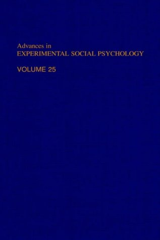 9780120152254: Advances in Experimental Social Psychology, Volume 25